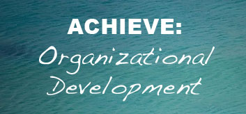 Achieve: Organizational Development
